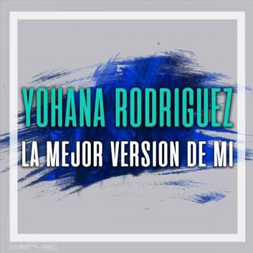 YOHANA RODRIGUEZ - La mejor...