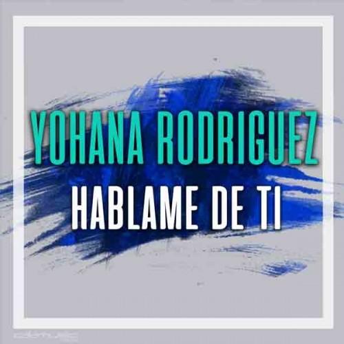 Yohana Rodirguez - Hablame de ti - Pista musical karaoke