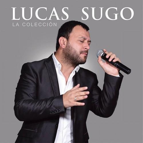 Pista musical llora mi garganta Lucas sugo - Calamusic