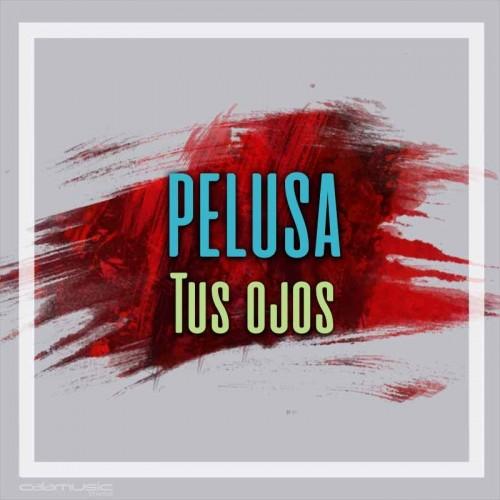 PELUSA - tus ojos - pista musical calamusic