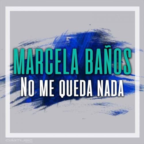 MARCELA BAÑOS - No me queda nada  - pista musical calamusic