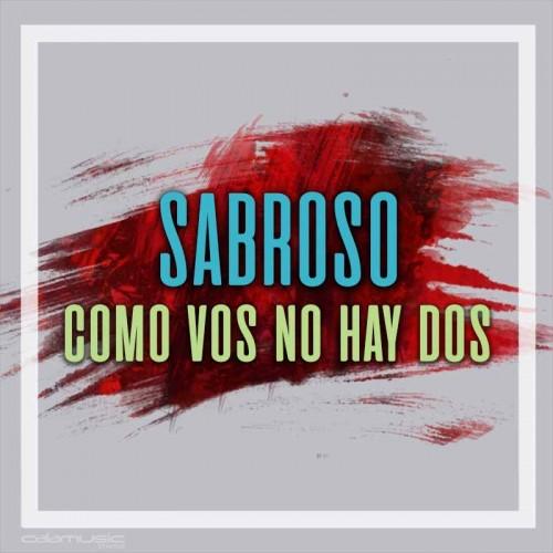 SABROSO - Como vos no hay dos - pista musical calamusic