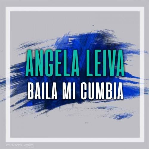 ANGELA LEIVA - Baila mi cumbia  - pista musical calamusic
