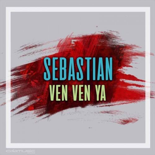 SEBASTIAN - Ven ven ya - pista musical calamusic