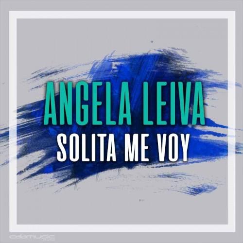 ANGELA LEIVA - Solita me voy - pista musical calamusic