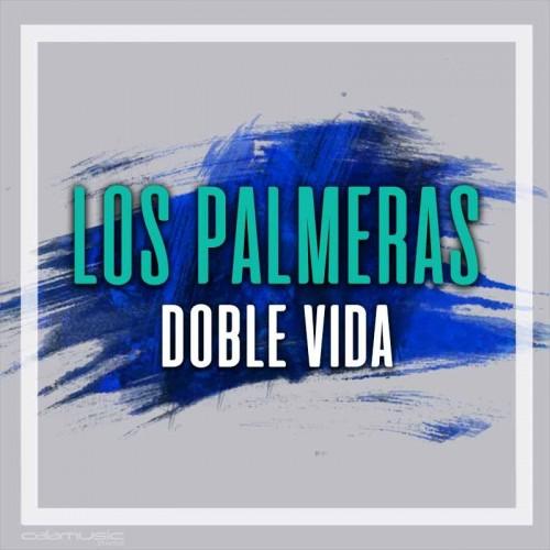 LOS PALMERAS - Doble vida - Pista musical calamusic
